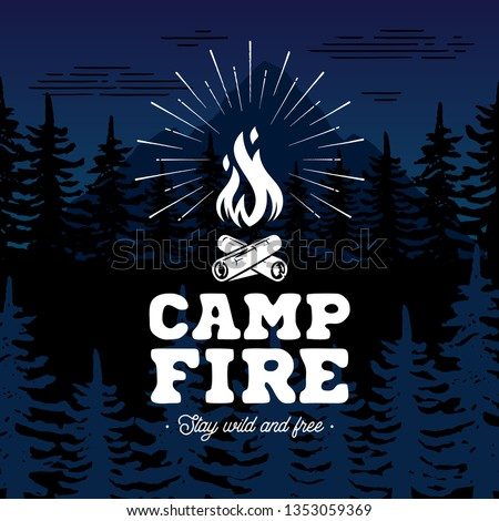 campfire emblem stay wild and
