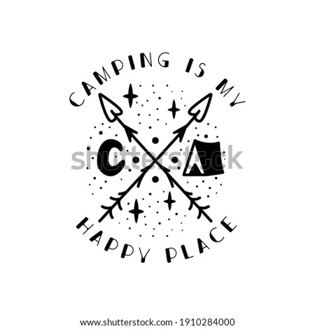 Camping badge design. Camping crest logo with tent, Luna and quote - Camping is my happy place. Travel label isolated. Sacred geometry. Stock vector tattoo graphics emblem