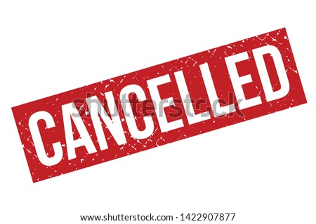 Cancelled rubber stamp. Red cancelled rubber grunge stamp vector illustration - Vector Foto stock ©