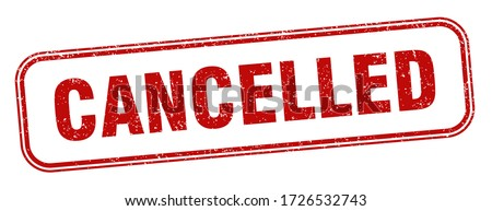 cancelled stamp. cancelled square grunge sign. label Foto d'archivio ©