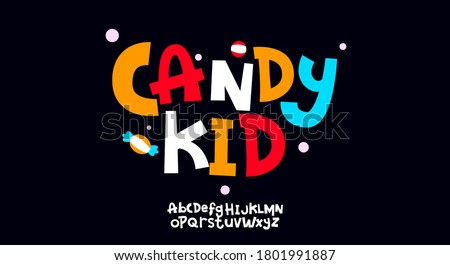 Candy Kid, Abstract playful hand written alphabet lowercase font. typography typeface vector illustration design
