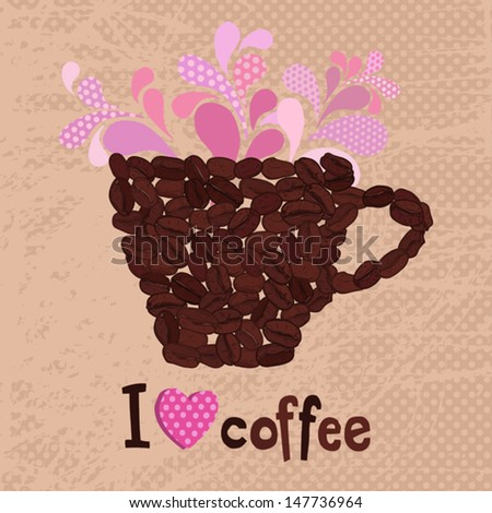 cap of coffee made with coffee beans and text I love coffee