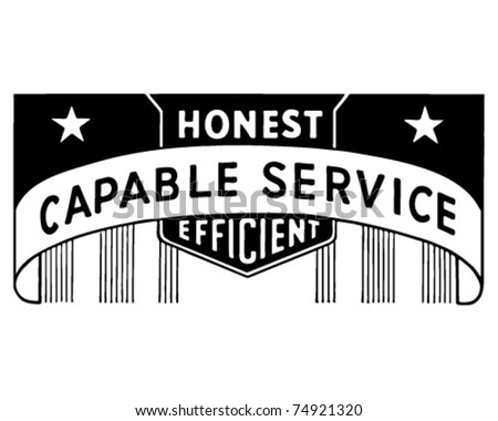 Capable Service - Honest Efficient - Retro Ad Art Banner - stock vector