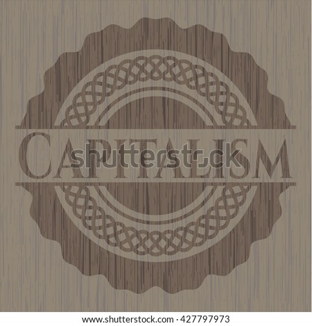 Capitalism wood emblem. Vintage.