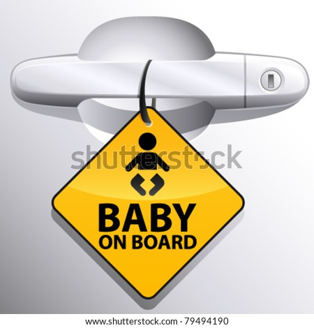 car door handle and baby on board sign - vector illustration