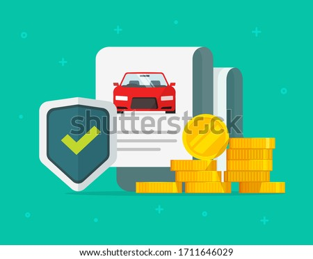 Car or auto insurance financial guarantees purchase protection or automobile secure safety buy guarantee care warranty vector flat cartoon, assurance legal doc policy concept modern design Stockfoto ©
