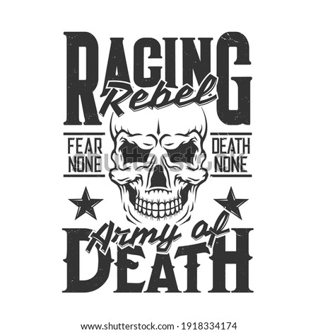 Car racing skull t-shirt print, sport rally races vector shirt tee. Hot rod wheels dragster and extreme speed drift or drag races club emblem with skull and Death Army, No Fear and Rebel quote slogan Stock photo ©