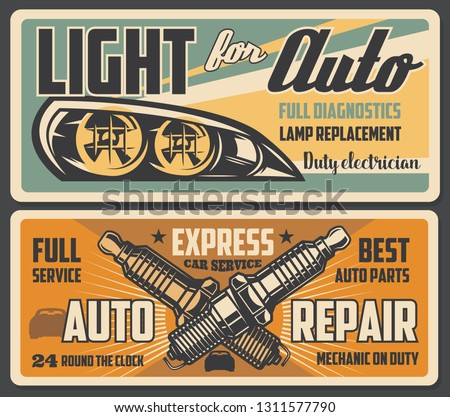 Car service auto light lamps diagnostic and replacement, spark plugs change. Vector retro posters of automotive mechanic restoration and garage station or transport spare parts shop Foto d'archivio ©