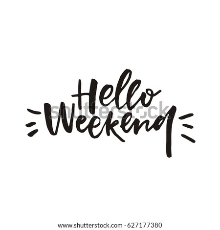 Card with lettering Hello weekend