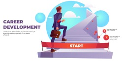 Career development infographics banner, ladder to success. Businessman climbs up stairs from start. Business and finance success achievement. Ambition plan, work opportunity Cartoon vector illustration