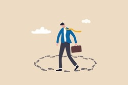 Career path dead end, work on same old repetitive job, business as usual no motivation or infinity loop routine job concept, frustrated businessman walk in circle with no way out  and no career path.
