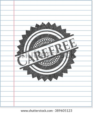 Carefree emblem with pencil effect