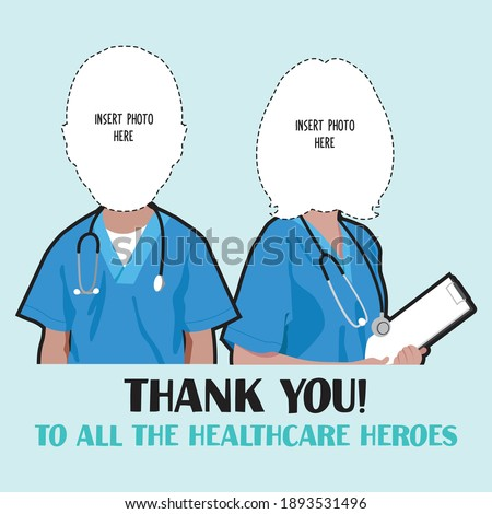 Caricature of healthcare heroes. Nurses and doctors caricature template. Thank you for taking care of us
