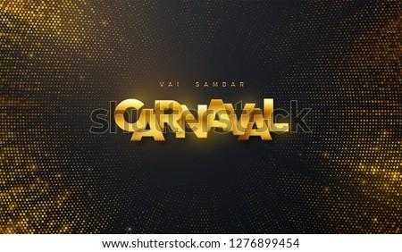 Carnaval golden sign on black shimmering background. Abstract decoration textured with golden glitters or paillettes. Vector holiday illustration. Carnival festive banner design