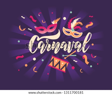 Carnaval hand lettering text as banner, card, logo, icon, invitation template. Vector illustration with colorful party elements.