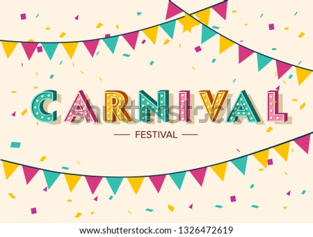 Carnival card or banner with typography design, confetti and hanging flag garlands.