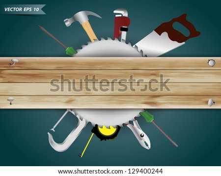 Carpentry, construction hardware tools collage with wood plank texture background, Vector template design