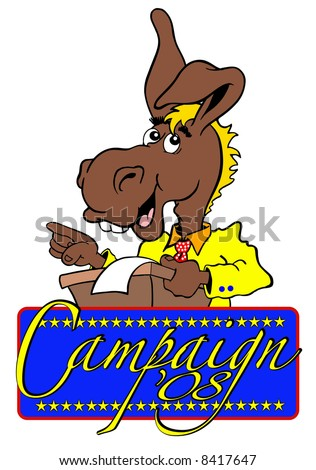 cartoon art of Democrat donkey at podium giving speech. banner below says campaign '08