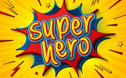 Cartoon comic book with speech bubble Superhero. Poster in comics and pop art style with multilayer funny letters, halftone and sound effects on yellow striped background. Colorful cool banner