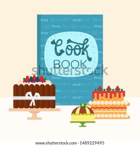 Cartoon cookbook and chocolate and berries cakes vector illustration. Food cooking illustrations design. Cakes bakery and cook book concept.