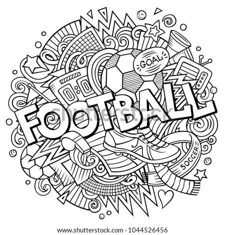 Cartoon cute doodles hand drawn Football word. Contour illustration. Line art detailed, with lots of objects background. Funny vector artwork