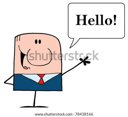 Cartoon Doodle Businessman Waving With Speech Bubble And Text Hello!
