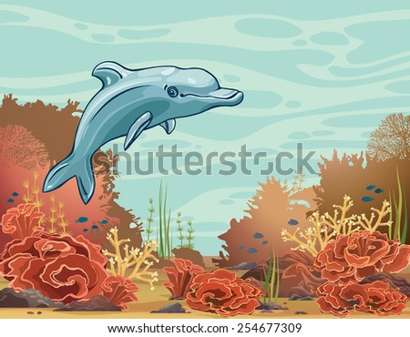 Cartoon funny dolphin and underwater coral reef on a blue sea background. Vector mammal animal.