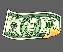 Cartoon hand drawn 100 dollar bill on fire with Franklin holding head in hands. Financial crisis, money loss, economy crash. Isolated vector clip art illustration.