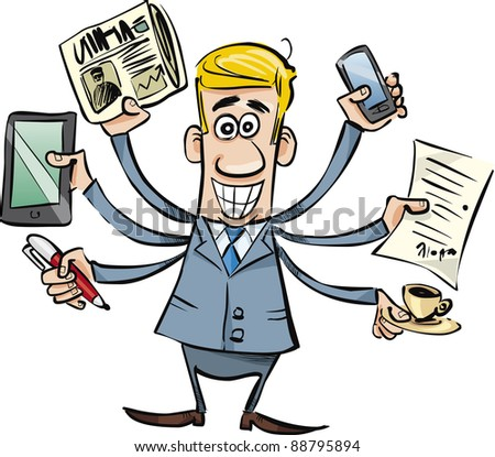 cartoon illustration of busy businessman with tablet, newspaper, phone, pen, coffee and agreement