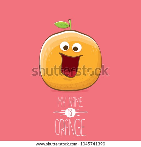 cartoon orange character isolated on white background. My name is orange vector concept. vector super funky citrus fruit summer food character