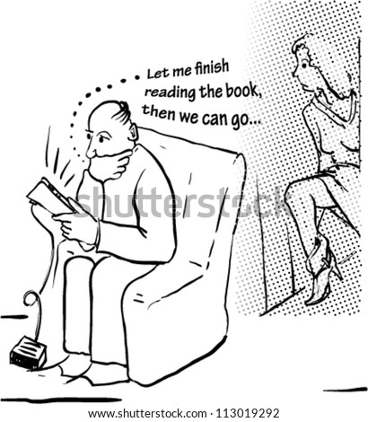"Cartoon says ""Let me finish reading the book, then we can go..."""