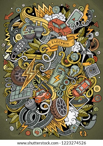Cartoon vector doodles Electric cars illustration. Colorful, detailed, with lots of objects background. All objects separate. Bright colors funny picture