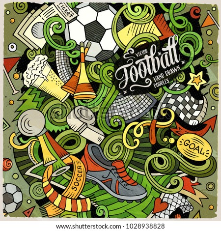 Cartoon vector doodles Football illustration. Colorful, detailed, with lots of objects background. All objects separate. Bright colors Soccer funny picture #1028938828