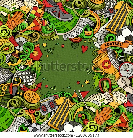 Cartoon vector doodles Soccer frame. Colorful, detailed, with lots of objects background. All objects separate. Bright colors football funny border #1209636193
