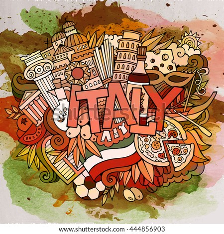 Cartoon vector hand drawn doodle Italy illustration. Watercolor detailed design background with objects and symbols