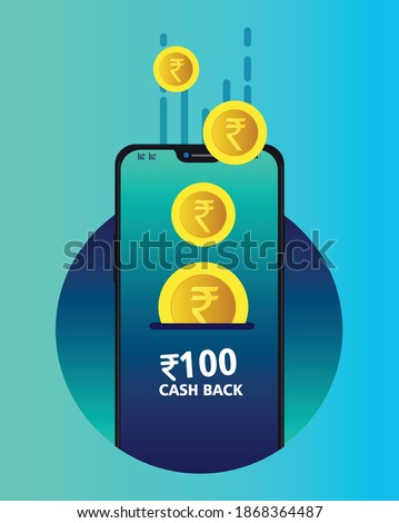 cash back concept with smart phone  with falling Indian rupee coins, 100 rupee cash back vector illustrations