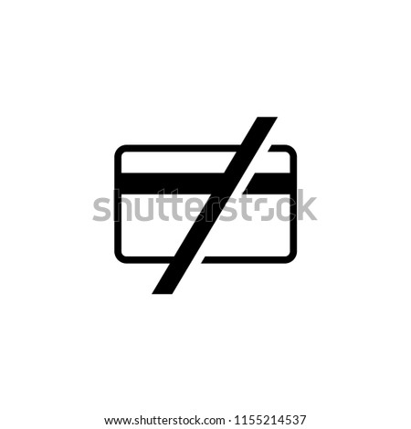 Cash Only, No Credit Cards Accepted. Flat Vector Icon illustration. Simple black symbol on white background. Cash Only, No Credit Cards Accepted sign design template for web mobile UI element