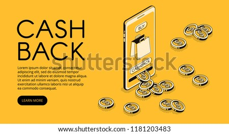 Cashback shopping vector illustration, money cash back reward for purchase from smartphone application. Mobile phone consumer loyalty incentive commerce in isometric line on yellow halftone background