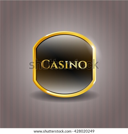 Casino gold badge or emblem