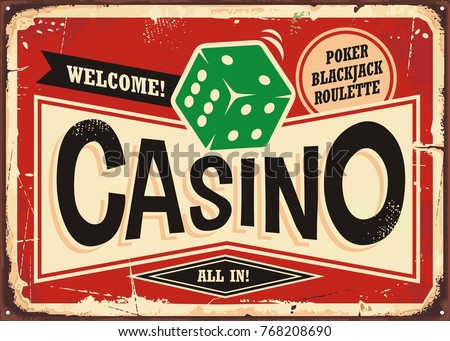 Casino retro sign. Vintage tin sign with green dice on red background, Casino gambling sign board decoration.