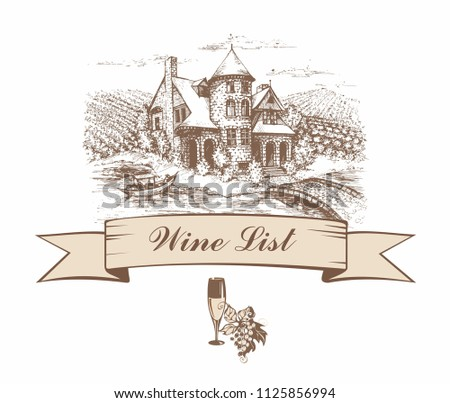 Castle with grape fields. Sketch. Shaped banner. Wine list. menu. Inscription. Vector illustration