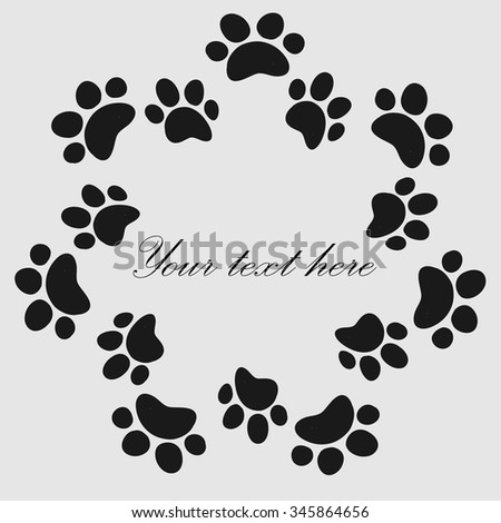 Cat or dog paw prints  frame for your text background, vector