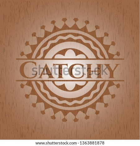 Catchy wooden emblem