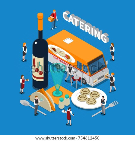 Catering isometric composition with staff, wine bottle, table setting elements, food delivery on blue background vector illustration