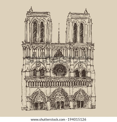 Cathedral of Notre Dame de Paris, France, vintage engraved illustration, hand drawn
