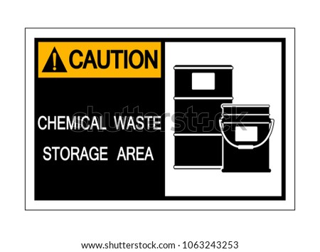 Caution Chemical Waste Storage Area Symbol ,Vector Illustration, Isolate white Background Icon .EPS10