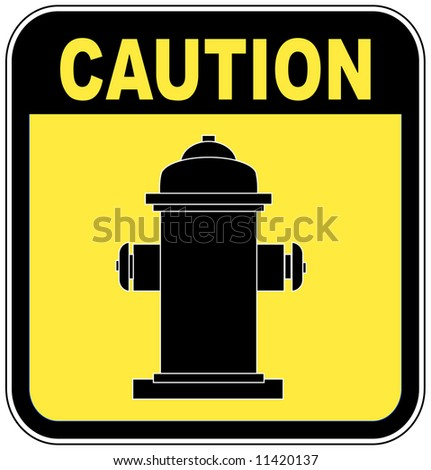 caution - fire hydrant sign in yellow and black - vector
