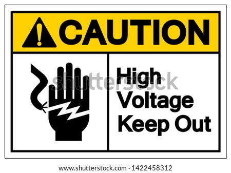 caution high voltage keep out