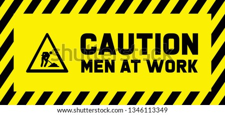 Caution under construction Men at work Work in progress Vector fun funny people worker working signs traffic road sign icon icons Do not enter will soon admittance attention Stripes tape SafeDay say