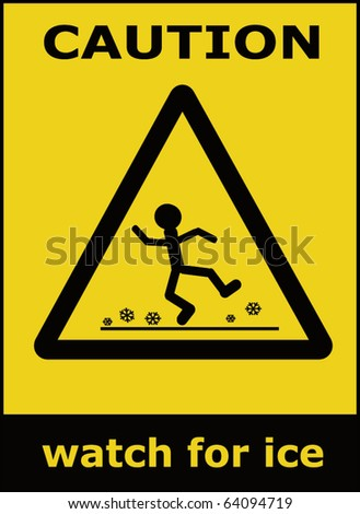Caution watch for ice vector sign background